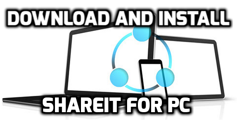 shareit for windows pc laptop