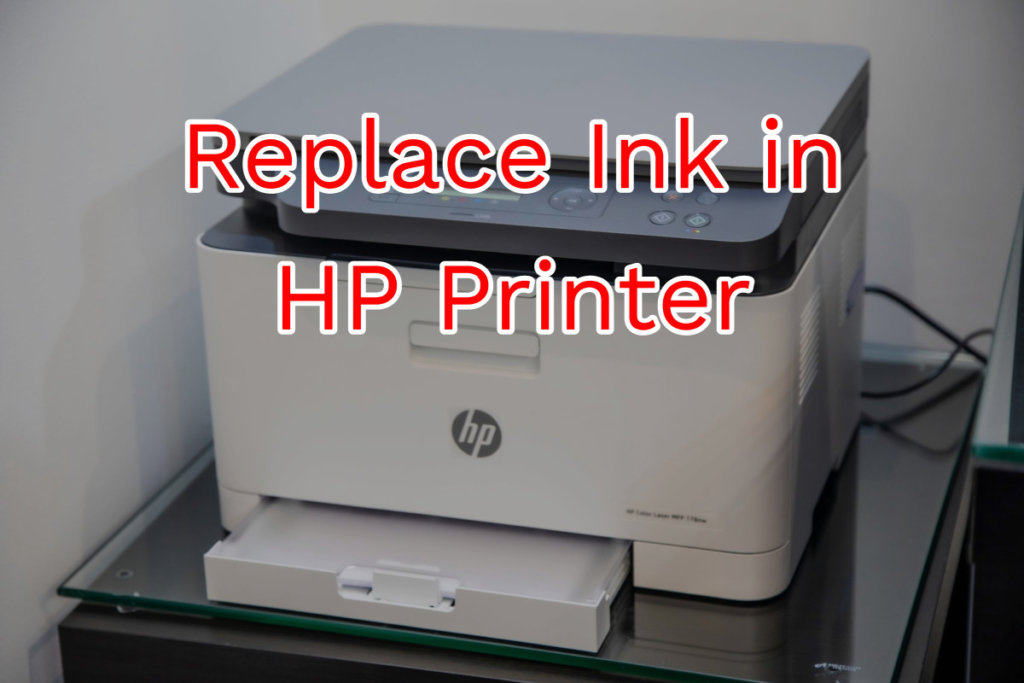 Replace Ink in HP Printer